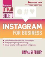 Ultimate Guide to Instagram for Business, Paperback by Walsh Phillips, Kim, I...