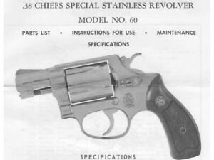 Smith & Wesson Model 60 Chief Special Revolver - Parts, Use & Maintenance Manual