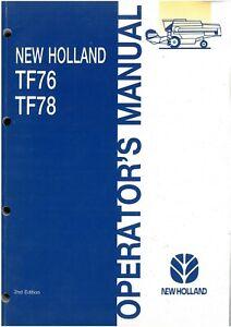 New Holland Combine TF76 & TF78 Operators Manual