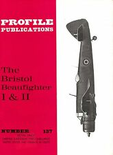 BRISTOL BEAUFIGHTER I&II: PROFILE PUBS #137/AUGMENTED NEW-PRINT FACSIMILE ED