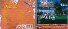 CD FAVOLOSI ANNI 60 GRANDI CANZONI LITTLE TONY DEL TURCO DINO ROBERTS GOICH 1997