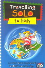 Travelling Solo to Italy (Travelling solo),Bettina Guthridge,New Book mon0000006