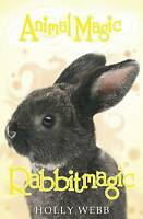 Rabbitmagic (Animal Magic), Webb, Holly , Good | Fast Delivery