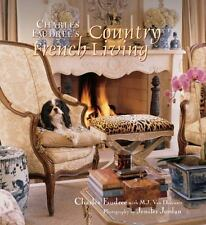Charles Faudree's Country French Living, Van Deventer, M.J., Faudree, Charles, G