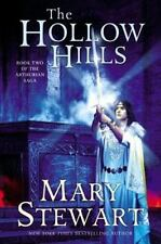 The Hollow Hills: Book Two of the Arthurian Saga: By Stewart, Mary
