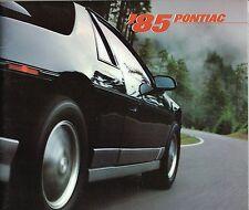 1985 Pontiac Brochure: FIREBIRD TRANS-AM,FIERO,GRAND PRIX,AM,BONNEVILLE,6000
