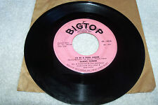 45 SAMMY TURNER PARADISE/I'D BE A FOOL AGAIN ON BIGTOP RECORDS