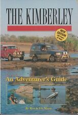 ATLASES , THE KIMBERLEY , AN ADVENTURES GUIDE by RON & VIV MOON