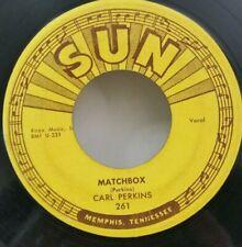 Carl Perkins   SUN 261   MATCHBOX   (GREAT ROCKABILLY 45) PLAYS VG++