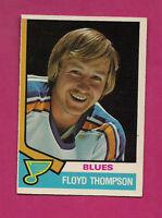 1974-75 OPC # 298 BLUES FLOYD THOMSON  ROOKIE CARD