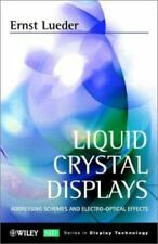 Liquid Crystal Displays: Addressing Schemes and Electro-Optical Effects (Wiley S