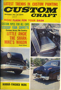 vtg Custom Craft Magazine hot rod November 1961 Mercury paint corvette