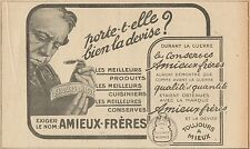 Y7330 Conserves Amieux-Frères - Pubblicità d'epoca - 1919 Old advertising