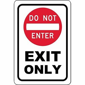 """Exit only DO NOT enter Metal Sign 8"""" X 12"""" Aluminum"""