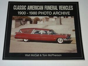 CLASSIC AMERICAN FUNERAL VEHICLES 1900-1980 PHOTO ARCHIVE 2000 NEW, OLD STOCK
