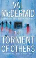 The Torment of Others By Val McDermid. 9780007142903