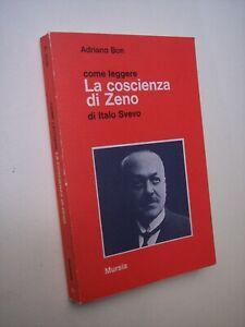 BON Adriano COME LEGGERE LA COSCIENZA DI ZENO DI ITALO SVEVO critica letteraria