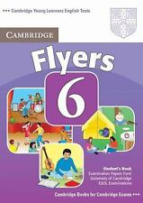 Cambridge Young Learners English Tests 6 Flyers Student's Book: Examination Pape