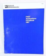 1987 National Semiconductor Fast Applications Handbook Databook