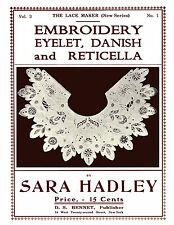 Sara Hadley #3.01 c.1906 Danish & Reticella Embroidery Instruction Book