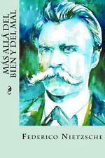 Más Allá Del Bien y Del Mal by Federico Nietzsche (2016, Paperback)