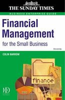 """Financial Management for the Small Business: A Practical Guide (""""Sunday Times"""","""