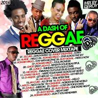 A DASH OF REGGAE LOVERS ROCK COVERS  MIX CD
