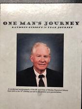 GIBSON FAMILY HISTORY - NORTH CAROLINA - RAYMOND GIBSON - One Man's Journey