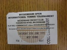 10/06/1995 Tennis ticket: Beckenham ouvert tournoi international [à Beckenham