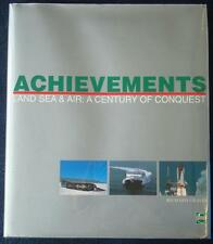 Land Sea and Air Achievements Century of Achievements - Book: Richard Graves