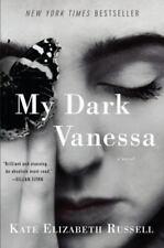 My Dark Vanessa: A Novel Kate Elizabeth Russel