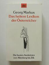 Georg Markus Das heitere Lexikon der Österreicher Anekdoten von Altenberg Zilk