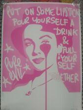 PURE EVIL LIZ TAYLOR 'PUT ON LIPSTICK POUR YOURSELF DRINK' signed LTD ACBF Print