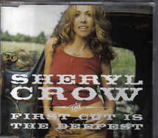 Sheryl Crow-The First Cut Is The Deepest Promo cd single