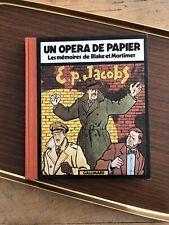 E.P. JACOBS - UN OPERA DE PAPIER - LES MEMOIRES DE BLAKE ET MORTIMER (EO) 1981