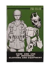 Manual Care & Use Clothing Equipment FM 21-15 US Army USMC Vietnam Marines WK2