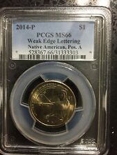 2014-P NATIVE AMERICAN,POS A WEAK EDGE LETTERING PCGS MS66