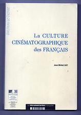 La Culture Cinématographique des Français - Jean-Michel GUY
