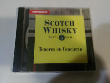 TENORES EN CONCIERTO SCOTCH WHISKY PLACIDO DOMINGO KRAUS PAVAROTTI DVORSKY CD