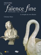 History of French Earthenware (1743 - 1843) French book