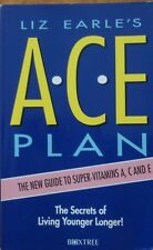 The ACE Plan by Liz Earle (Paperback, 1993)
