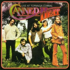 Canned Heat - Live at the Topanga Corral