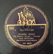 "RARE 78 RPM 10"" GIGI BECCARIA RUMBA SONG/ALDO DONA' BOCCA NEL BUIO CETRA DC 4622"