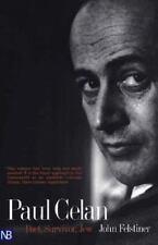 Paul Celan : Poet, Survivor, Jew by John Felstiner (2001, Paperback)