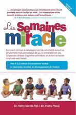 Les Semaines Miracle: Comment Stimuler Le D?veloppement De Votre B?b? Durant ...