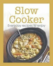 BOOK-Slow Cooker: Everyday Recipes to Enjoy,