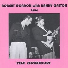 The Humbler Robert Gordon, Danny Gatton Audio CD LIVE ROCKABILLY BRAND NEW OOP