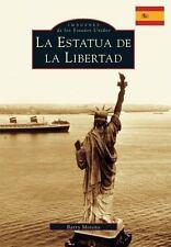 LA ESTATUA DE LA LIBERTAD / THE STATUE OF LIBERTY - MORENO, BARRY - NEW BOOK