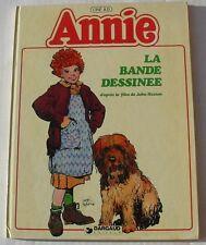 BD ANNIE - LA BANDE DESSINEE - D'après le film de John HUSTON - E.O.1982