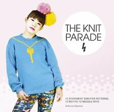 The Knit Parade: 12 Statement Sweater Patterns, 12 Motifs... by Wheres Me Jumper